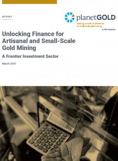 Imagen de portada: Desbloqueo de las finanzas para la MAPE planetGOLD informe
